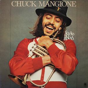 FeelsSoGood ChuckMangione