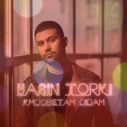 آهنگ خوبتم دیدم از یاسین ترکی