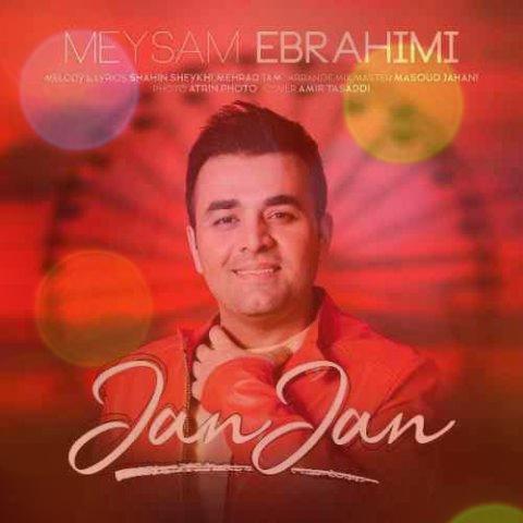 آهنگ جان جان از میثم ابراهیمی