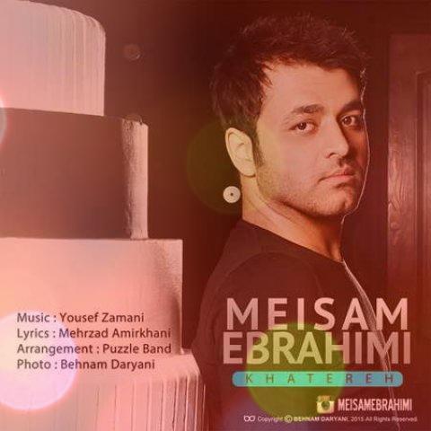 آهنگ خاطره از میثم ابراهیمی