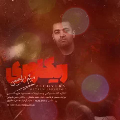 آهنگ ریکاوری از میثم ابراهیمی