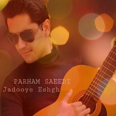آهنگ جادوی عشق از پرهام سعیدی   ولی از تو نمیشه دل کند هر کاری تونست کرد