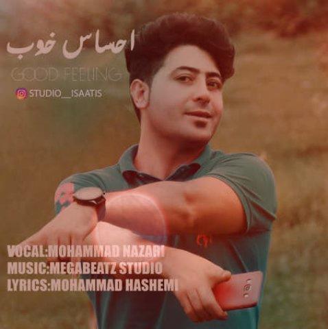 آهنگ احساس خوب از محمد نظری